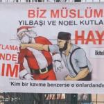 """Banner in Istanbul, inainte de atac: """"Noi suntem musulmani. Nu sarbatoriti Craciunul si Revelionul"""""""